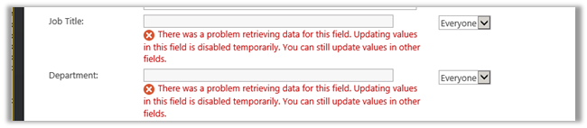"Fixed – ""There was a problem retrieving data for this field. Updating values in this field is disabled temporarily. You can still update values in the other fields"" error in User Profile Service application in SharePoint 2013 (1/2)"