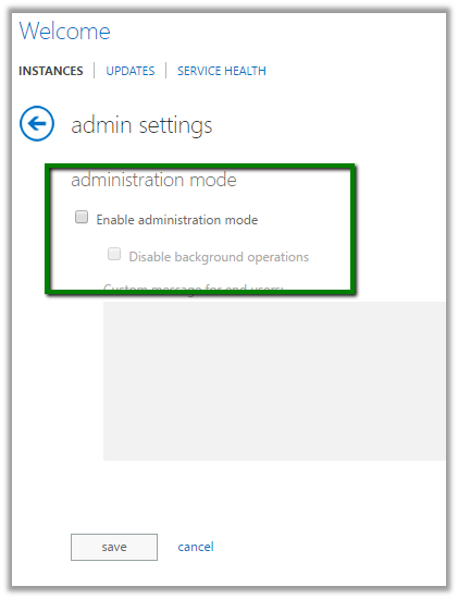 Administration Mode Enabled. Only system administrators