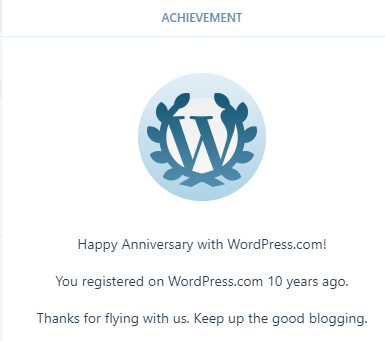 Completed 10 years of blogging with Wordpress