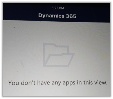 "Fixed – ""You don't have any apps in this view"" error in Dynamics 365 for Phones and Tablets"