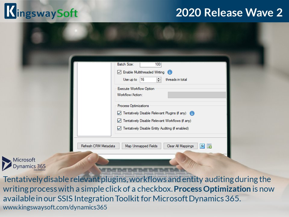 Process Optimization – Dynamics 365 CE / CRM / CDS SSIS Integration toolkit – KingswaySoft