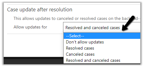 Case update after resolution settings in Dynamics 365 Customer Service Hub